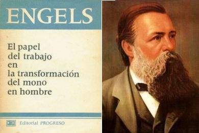 ENGELS - EL PAPEL DEL TRABAJO EN LA TRANSFORMACIÓN DEL MONO EN HOMBRE (1876) 1